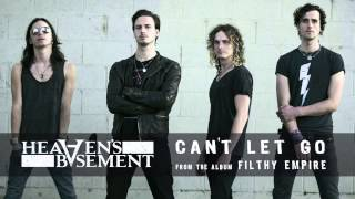 Heaven's Basement - Can't Let Go (Audio)