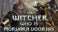 Who is Morvran Voorhis? - Witcher Character Lore - Witcher lore - Witcher 3 Lore
