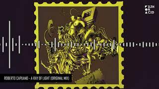 Roberto capuano - a ray of light (original mix) mp3