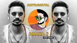Maari 2 (Trap Music) - Dj SiD Jhansi   Instrumental