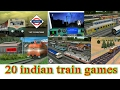20 Indian train games