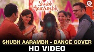 Shubh Aarambh - Dance Cover | Deeksha Joshi & Bharat Chawda