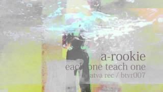 """A-Rookie - """"Each One Teach One"""" Teaser"""