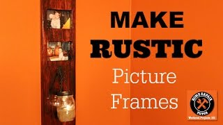 How to Make a Rustic Picture Frame -- by Home Repair Tutor
