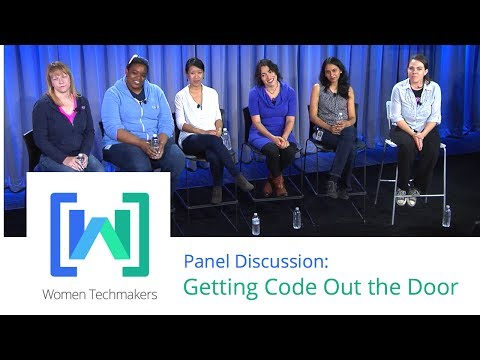 Women Techmakers Summit: Mountain View - Getting Code Out the Door