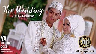 Download Lagu Wedding Citra & Fachrony  - Ya Habibal Qolbi versi Sabyan Gambus Mp3