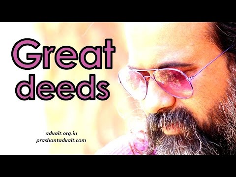 Acharya Prashant on Zen: Great deeds happen only in the absence of the doer
