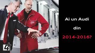 Ai un Audi din 2014-2016?Profită de ofertele de nerefuzat la inspecția de service