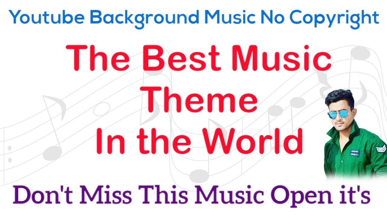 No Copyright Background Music For Youtube Video Themes 2017 Youtube