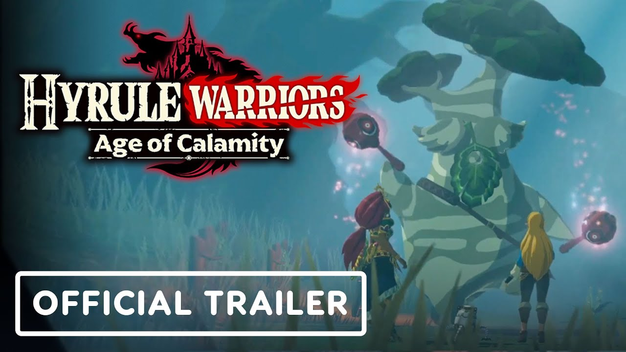 Hyrule Warriors Age Of Calamity Official Gameplay Trailer Youtube