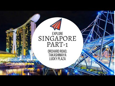 SINGAPORE VLOG 2017 - PART 1 (Orchard Road, Takashimaya, Lucky Plaza)