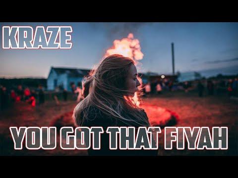 Kraze - You Got That Fiyah Ft. Robin Michael & N.A. Tha Prodigy (Prod. By Mantra)