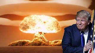 #LoserDonald: Why Don't We Use Nukes?