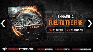 Terravita - Fuel To The Fire [Firepower Records - Dubstep]