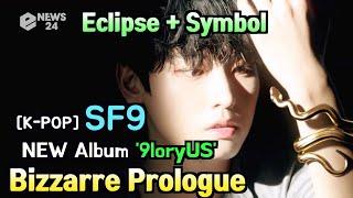 [KPOP] SF9, NEW Album '9loryUS' bizzarre PROLOGUE 'Eclipse +…