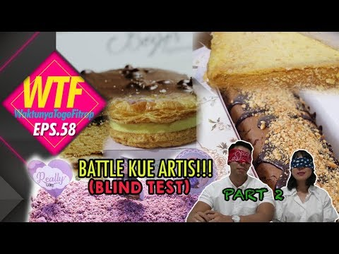 WTF#58 BATTLE KUE OLEH-OLEH ARTIS! (TASTE TEST) PART 2