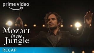 Mozart in the Jungle - Season 1 Lookback | Prime Video