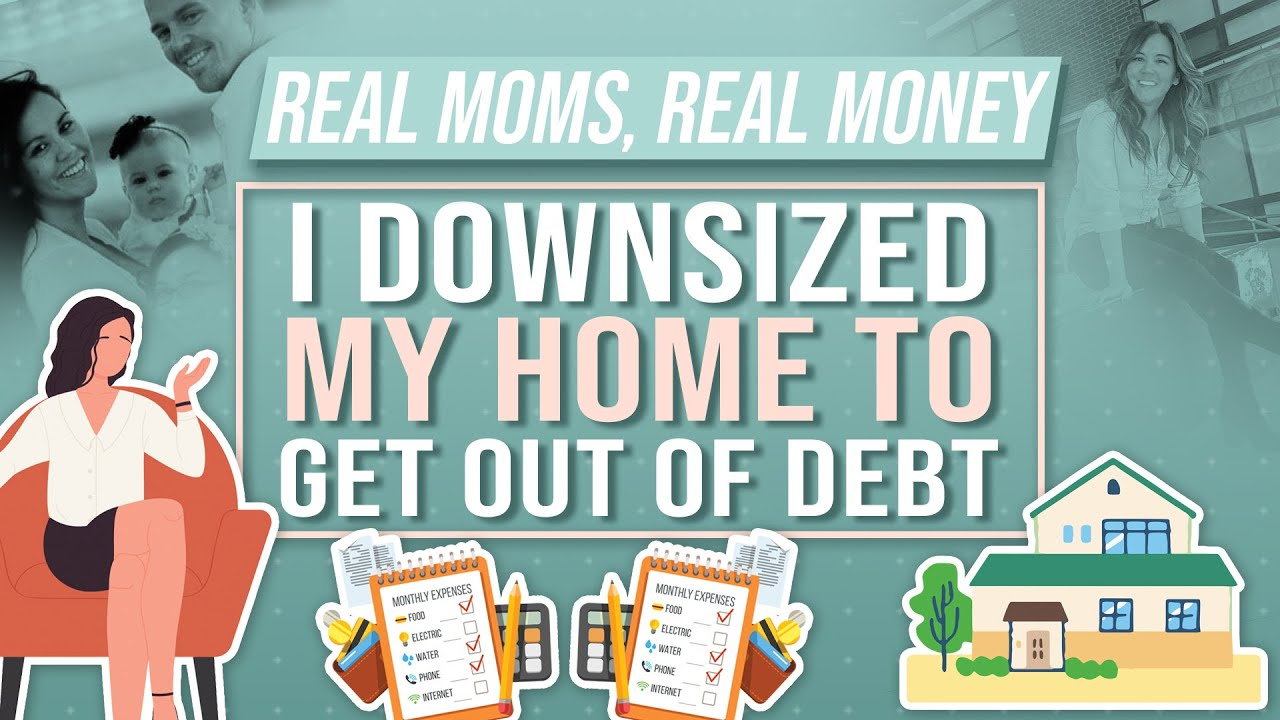 How Downsizing Her Home Helped This Mom Become Debt-Free | Real Moms Real Money | Parents