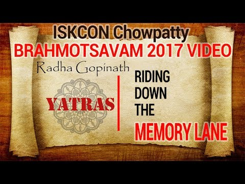 Radha Gopinath Yatras - ISKCON Chowpatty Brahmotsavam 2017 video -