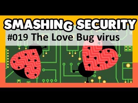 "Smashing Security #019: ""The Love Bug virus"""