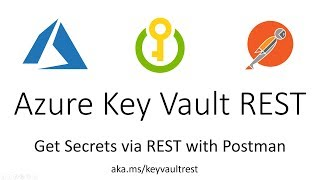 Azure Key Vault Get Secrets via REST with Postman