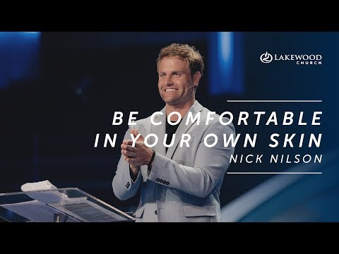 Comfortable In Your Own Skin | Nick Nilson (2019)