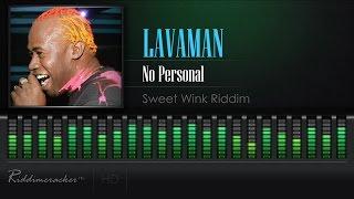 Lavaman - No Personal (Sweet Wink Riddim) [Soca 2017] [HD]