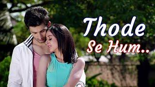 Thode Se Hum (Full Song) Mohit Chauhan |  Badmashiyaan | Lyrics | Popular Bollywood Songs