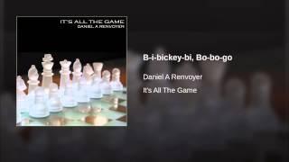 B-i-bickey-bi, Bo-bo-go