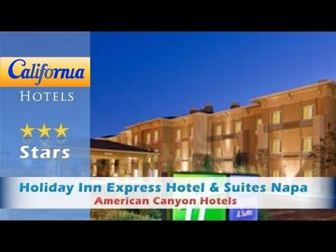 Holiday Inn Express Hotel & Suites Napa Valley-American Canyon, American Canyon Hotels - California