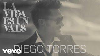 Diego Torres - La Vida Es un Vals (Cover Audio)