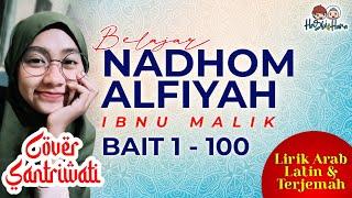 Belajar Nadhom Alfiyah Ibnu Malik Bait 1 100 Arab Latin Dan Terjemah