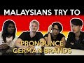 Malaysians Try to Pronounce German Brands