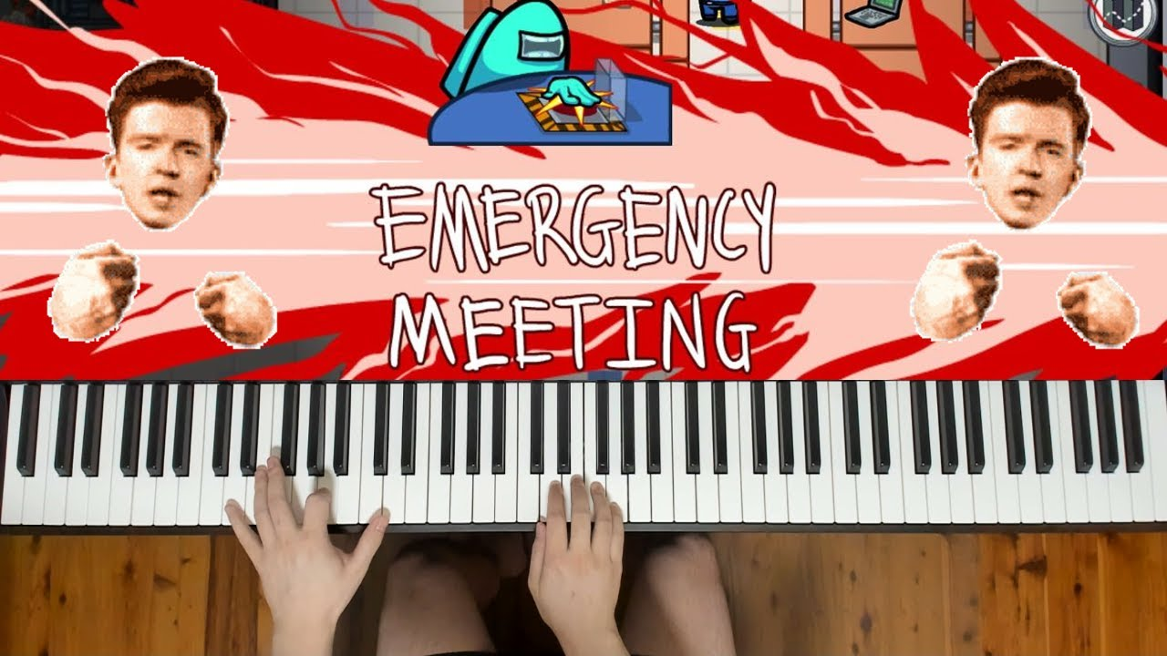 Rick Roll But It S The Among Us Emergency Meeting Sound Youtube