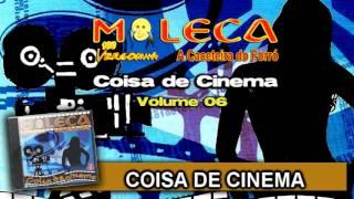 Coisa de Cinema - Moleca 100 Vergonha, Vol 06 (04)