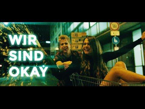 KAYEF - WIR SIND OKAY (OFFICIAL VIDEO)