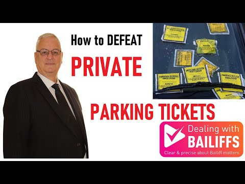 How to Defeat  Private Parking Tickets
