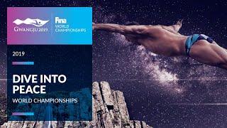 Dive into Peace | Gwangju 2019 - FINA World Championships