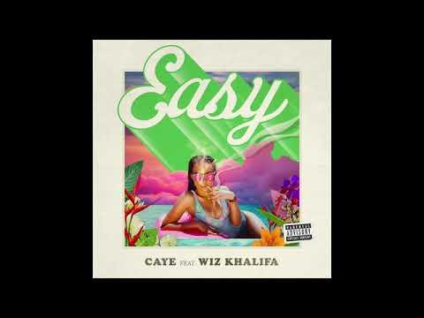 Caye ft wiz khalifa easy