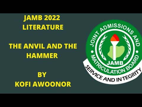 WASSCE 2020 PREP. The Anvil And The Hammer - Kofi Awonoor, Analysis, Themes And Poetic Devices.