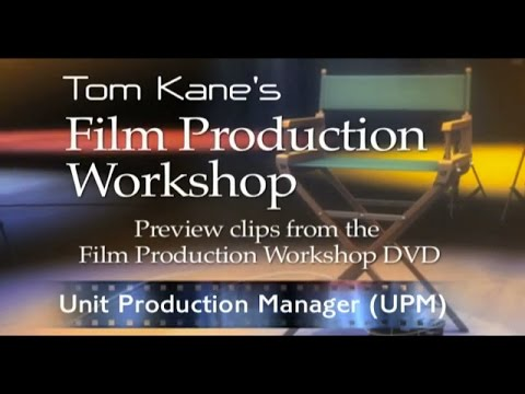 The Role of the Unit Production Manager