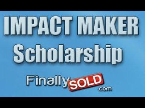 Finally Sold Impact Maker Scholarship Program Fall or Spring Semester