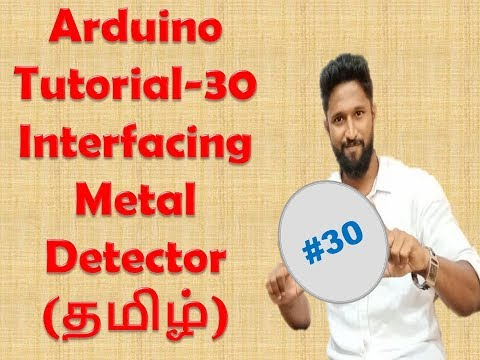 #30 METAL DETECTOR INTERFACE WITH ARDUINO - TAMIL