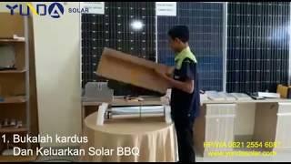 Tutorial cara pasang solar bbq YUNDAsolar