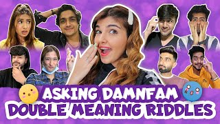ASKING DAMNFAM DOUBLE MEANING RIDDLES 🤣 | Ashi Khanna