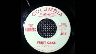 The Hornets - Fruit Cake