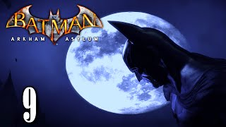 Batman Arkham Asylum: Playthrough Part 9[Track Dr. Young