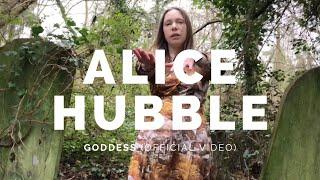 ALICE HUBBLE: Goddess