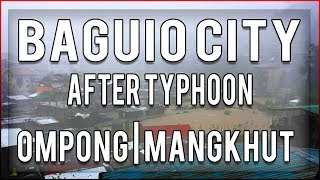 Baguio City Philippines After Typhoon Ompong
