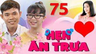 HẸN ĂN TRƯA #75 UNCUT | Chàng Tiền Giang bị bạn gái BÚNG LỖ TAI quyết không tặng quà vì sợ có huông